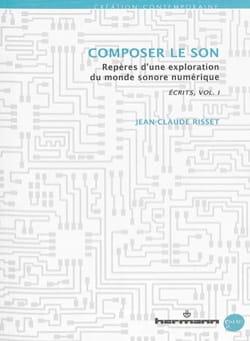 Écrits, vol. 1 : Composer le son - laflutedepan.com