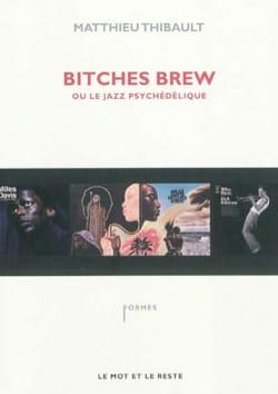Bitches Brew ou Le jazz psychédélique - laflutedepan.com