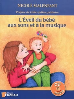 Nicole MALENFANT - Baby's awakening to sounds and music - Book - di-arezzo.co.uk