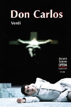 Avant-scène opéra (L'), n° 244 : Don Carlos VERDI Livre laflutedepan