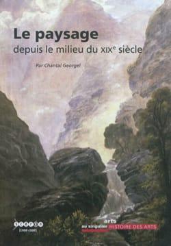 Le paysage depuis le milieu du XIXe siècle laflutedepan