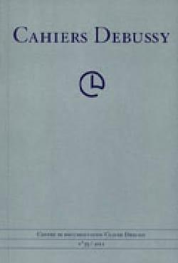Cahiers Debussy, n° 37-38 Collectif Livre Les Hommes - laflutedepan