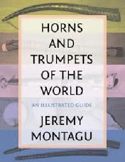 Horns and trumpets of the world: an illustrated guide laflutedepan