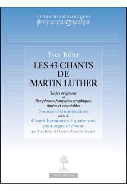 Les 43 chants de Martin Luther Yves KÉLER Livre laflutedepan