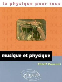 Musique et physique Chérif ZANANIRI Livre Les Sciences - laflutedepan