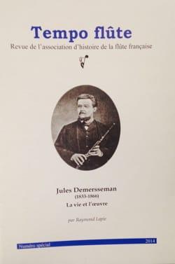 Tempo flûte : Jules Demersseman (1833-1866), la vie et l'oeuvre - laflutedepan.com