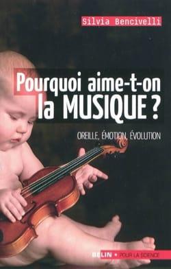 Pourquoi aime-t-on la musique? Silvia BENCIVELLI Livre laflutedepan