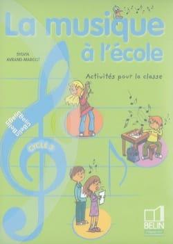 La musique à l'école, cycle 3 AVRAND-MARGOT Sylvia Livre laflutedepan
