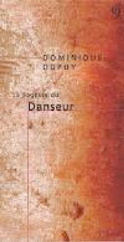 La sagesse du danseur - Dominique DUPUY - Livre - laflutedepan.com