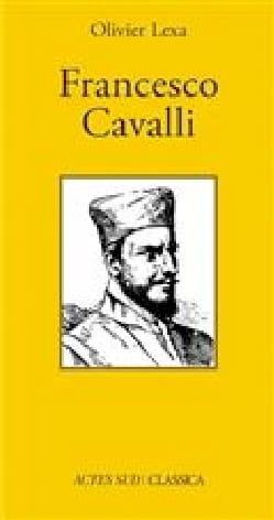 Francesco Cavalli - Olivier LEXA - Livre - laflutedepan.com
