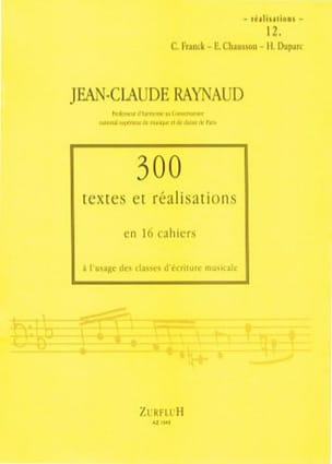 Jean-Claude RAYNAUD - 300 Texts and Realizations Notebook 12 (realizations): C.Franck, E.Chausson, H.D - Book - di-arezzo.co.uk