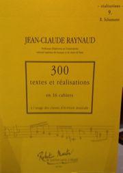 300 Textes et Réalisations Cahier 9 (Réalisations): Schumann - laflutedepan.com