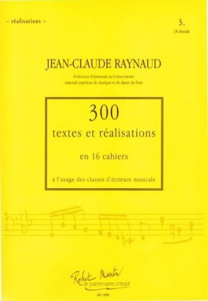 RAYNAUD Jean-Claude - 300 Texts and Realizations Notebook 5 (Realizations): 18 chorales - Book - di-arezzo.com