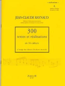 RAYNAUD Jean-Claude - 300 Texts and Realizations Book 4 (Realizations): introduction to writing qu - Book - di-arezzo.co.uk