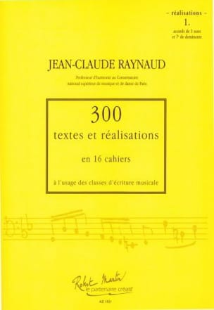 RAYNAUD Jean-Claude - 300 Texts and Realizations Notebook 1 (realizations): chords of 3 sounds and 7e - Book - di-arezzo.co.uk