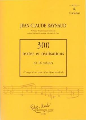 300 Textes et Realisations Cahier 8 (textes): Schubert - laflutedepan.com