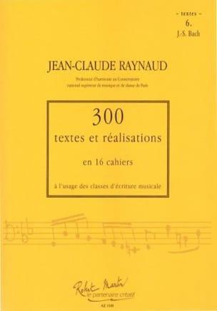 300 Textes et Realisations Cahier 6 (textes): JS Bach laflutedepan