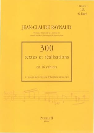 Jean-Claude RAYNAUD - 300 Texts and Realizations Book 13 (Texts): G.Fauré - Book - di-arezzo.co.uk