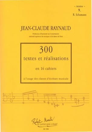 RAYNAUD Jean-Claude - 300 Texts and Realizations Book 9 (texts): R.Schumann - Book - di-arezzo.co.uk