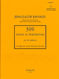 RAYNAUD Jean-Claude - 300 Textes et Realisations Cahier 2 (textes) - Livre - di-arezzo.fr