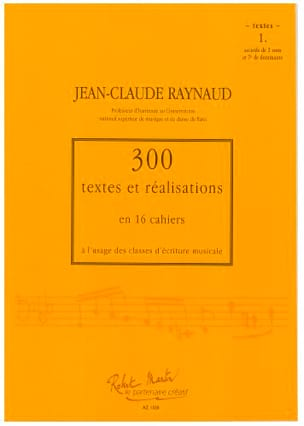 RAYNAUD Jean-Claude - 300 Texts and Realizations Book 1 (Texts): chords of 3 sounds and 7th of dominan - Book - di-arezzo.co.uk