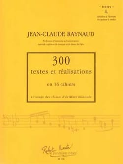 RAYNAUD Jean-Claude - 300 Texts and Achievements notebook 4 (texts): Initiation to the writing of the - Book - di-arezzo.co.uk