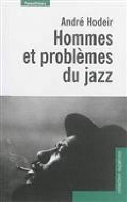 Hommes et problèmes du jazz André HODEIR Livre laflutedepan