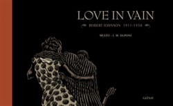 Love in vain : Robert Johnson, 1911-1938 - laflutedepan.com