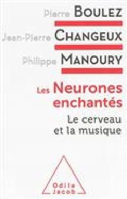 Neurones enchantés (Les): Le cerveau et la musique laflutedepan