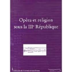 Opéra et religion sous la IIIe République laflutedepan