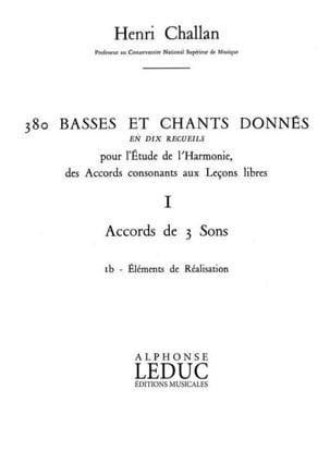 Henri CHALLAN - 380 BASSES ET CHANTS DONNES, vol 1B: réalisations - Livre - di-arezzo.fr