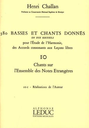 Henri CHALLAN - 380 BASSES ET CHANTS DONNES, vol 10c: author's achievements - Book - di-arezzo.co.uk