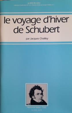 Le voyage d'hiver de Schubert - Jacques CHAILLEY - laflutedepan.com