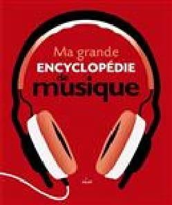 Ma grande encyclopédie de musique Nathalie BARRIÉ Livre laflutedepan