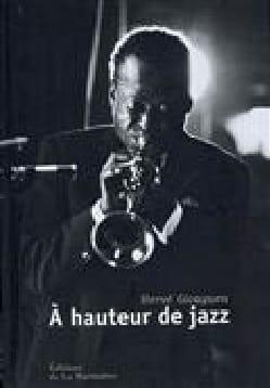 A hauteur de jazz Hervé GLOAGUEN Livre Les Oeuvres - laflutedepan