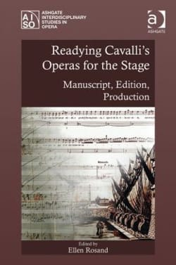Readying Cavalli's Operas for the Stage: Manuscript, Edition, Production - laflutedepan.com