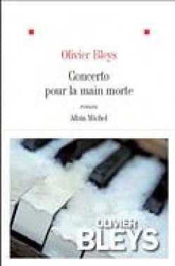 Concerto pour la main morte Olivier BLEYS Livre laflutedepan