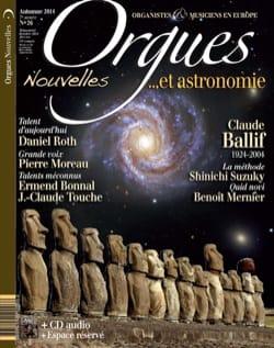 Orgues Nouvelles n° 26: Automne 2014 - Revue - laflutedepan.com