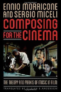 Composing for the cinema MORRICONE Ennio / MICELI Sergio laflutedepan