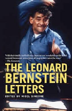 The Leonard Bernstein Letters - Nigel ed. SIMEONE - laflutedepan.com