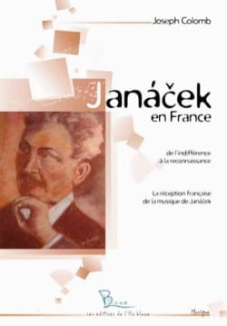 Janacek en France - Joseph COLOMB - Livre - laflutedepan.com