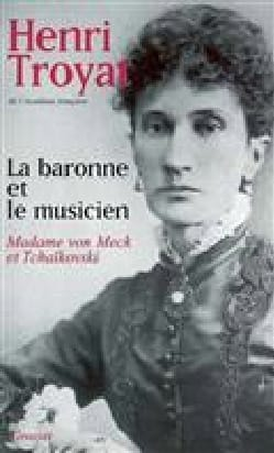 La baronne et le musicien : Madame von Meck et Tchaïkovski laflutedepan