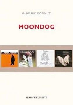 Moondog Amaury CORNUT Livre Les Oeuvres - laflutedepan