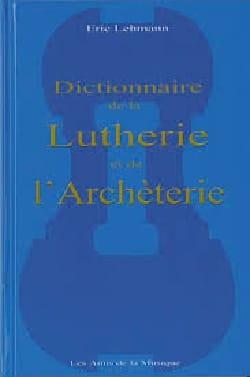 Dictionnaire de la lutherie et de l'archèterie - laflutedepan.com