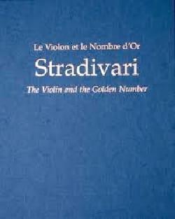Stradivari : le violon et le nombre d'or - laflutedepan.com
