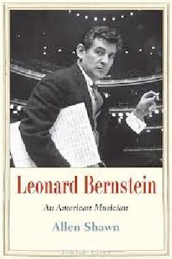 Leonard Bernstein: An American Musician Allen SHAWN laflutedepan