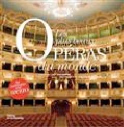 Les plus beaux opéras du monde Antoine PECQUEUR Livre laflutedepan