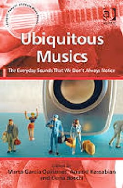 Ubiquitous Musics: The Everyday Sounds That We Don't Always Notice laflutedepan