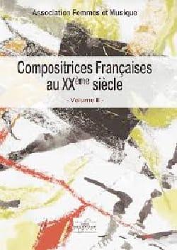 Compositrices françaises au XXe siècle, vol 2 COLLECTIF laflutedepan