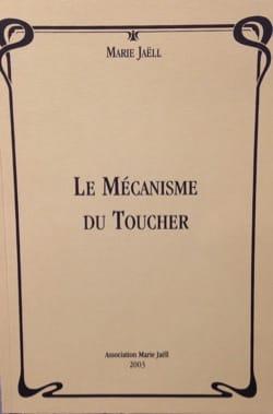 Le Mécanisme du Toucher - Marie JAELL - Partition - laflutedepan.com